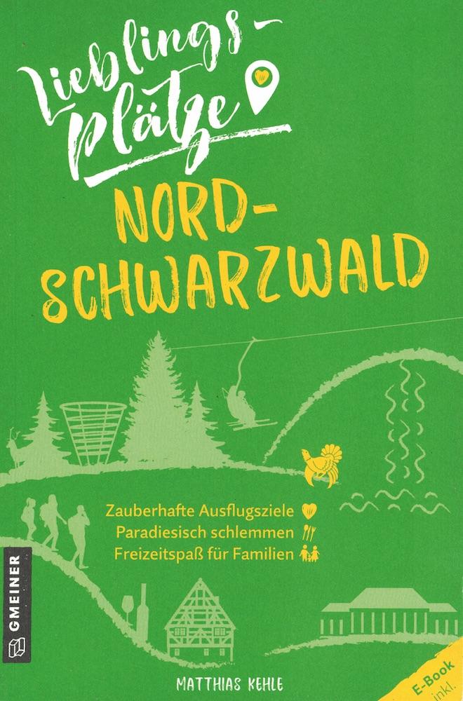 Bild:  Matthias Kehle: Lieblingsplätze Nordschwarzwald